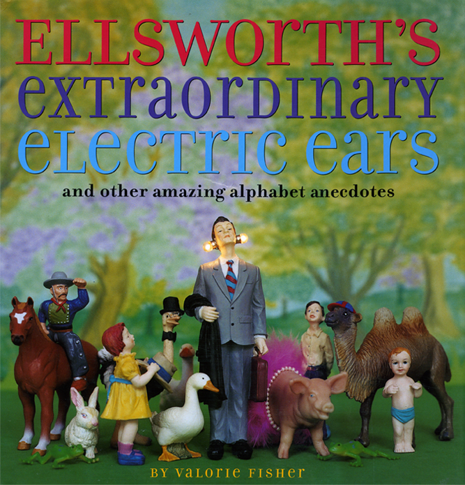 Ellworth's Extraordinary Electric Ears